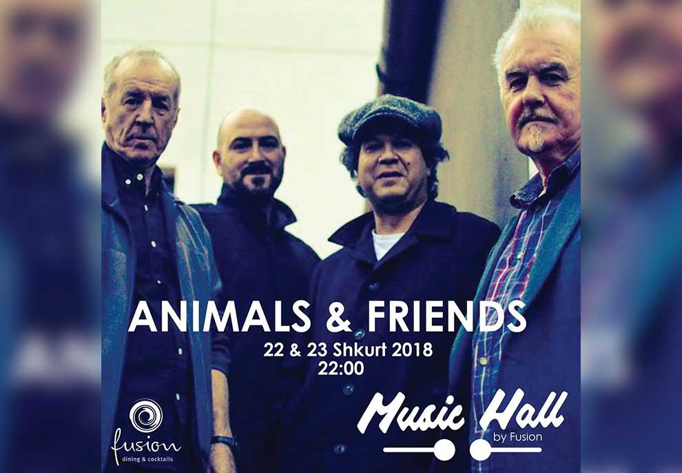 Animals & Friends, Live në Music Hall Fusion!