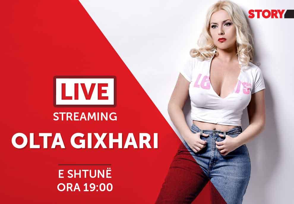 Olta Gixhari në një rrëfim ekskluziv live për STORY